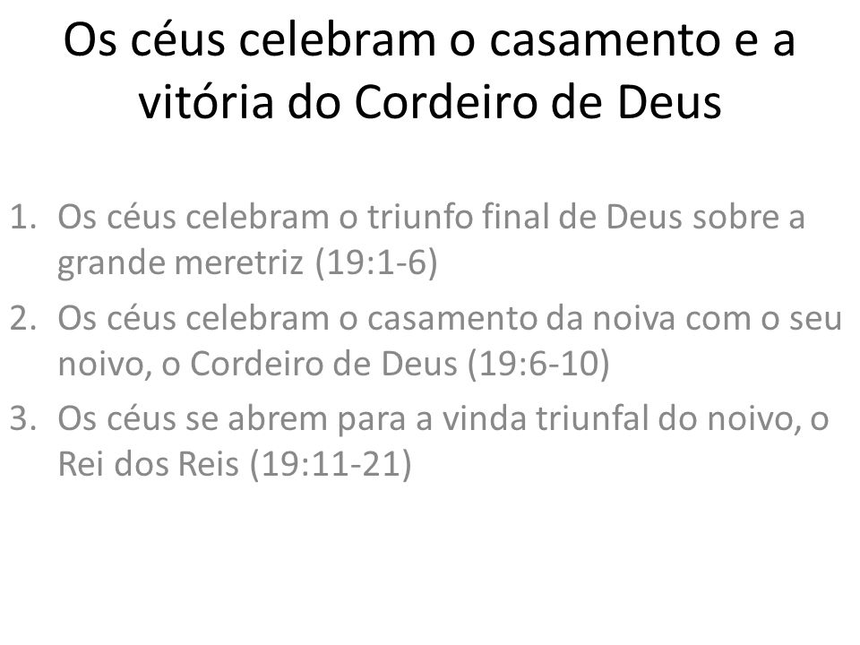 Os céus celebram o casamento e a vitória do Cordeiro de Deus