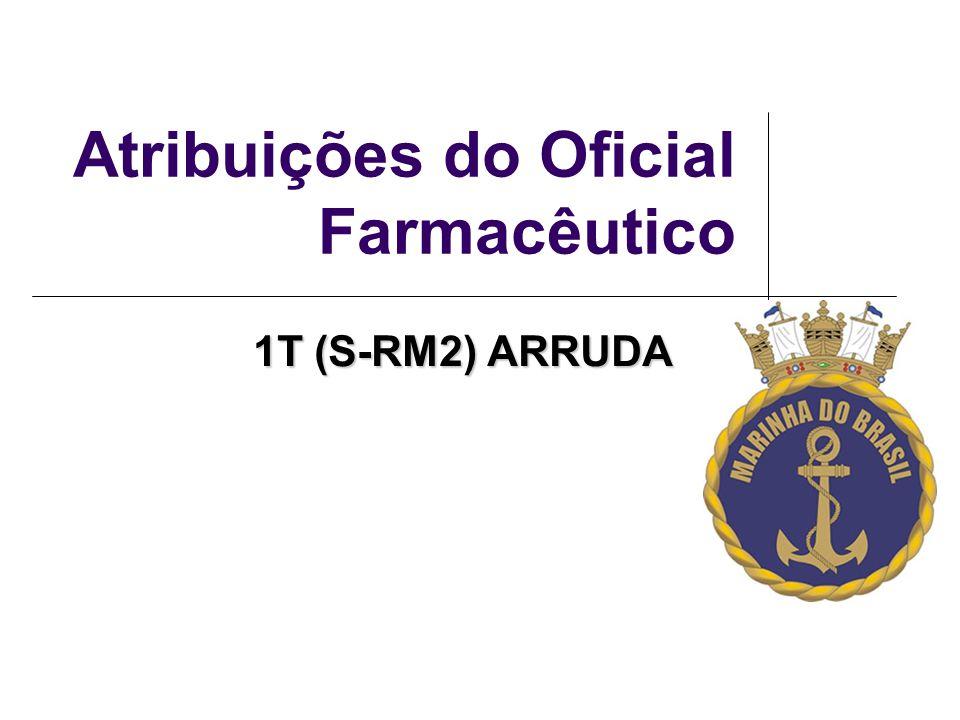 Atribuições do Oficial Farmacêutico