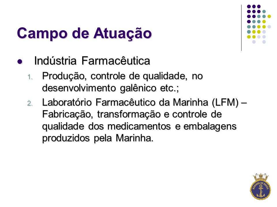 Campo de Atuação Indústria Farmacêutica