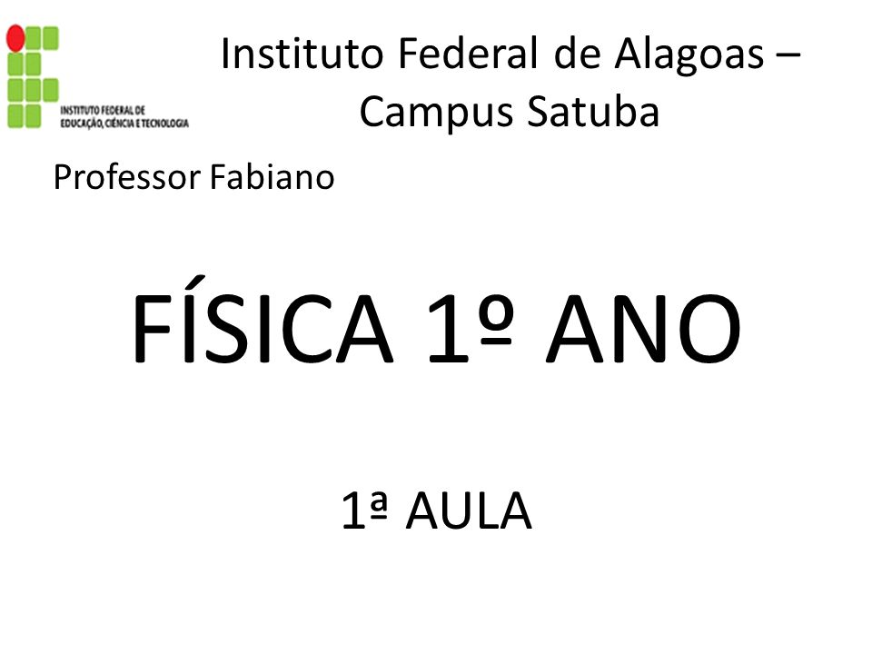 Instituto Federal de Alagoas – Campus Satuba