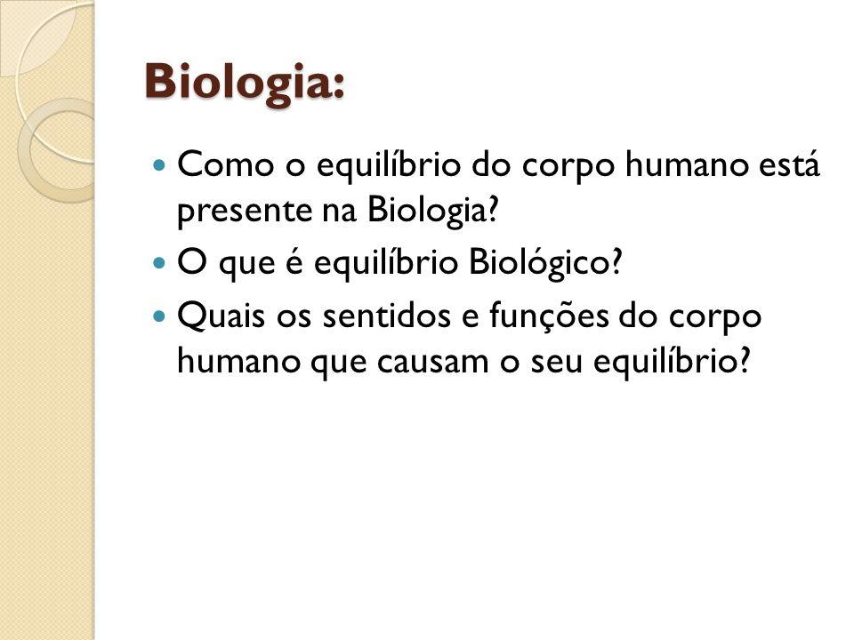 Biologia: Como o equilíbrio do corpo humano está presente na Biologia