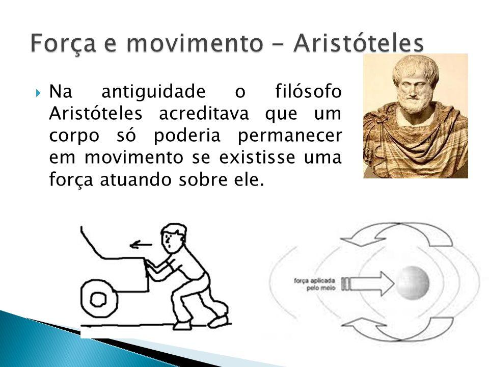 Força e movimento - Aristóteles