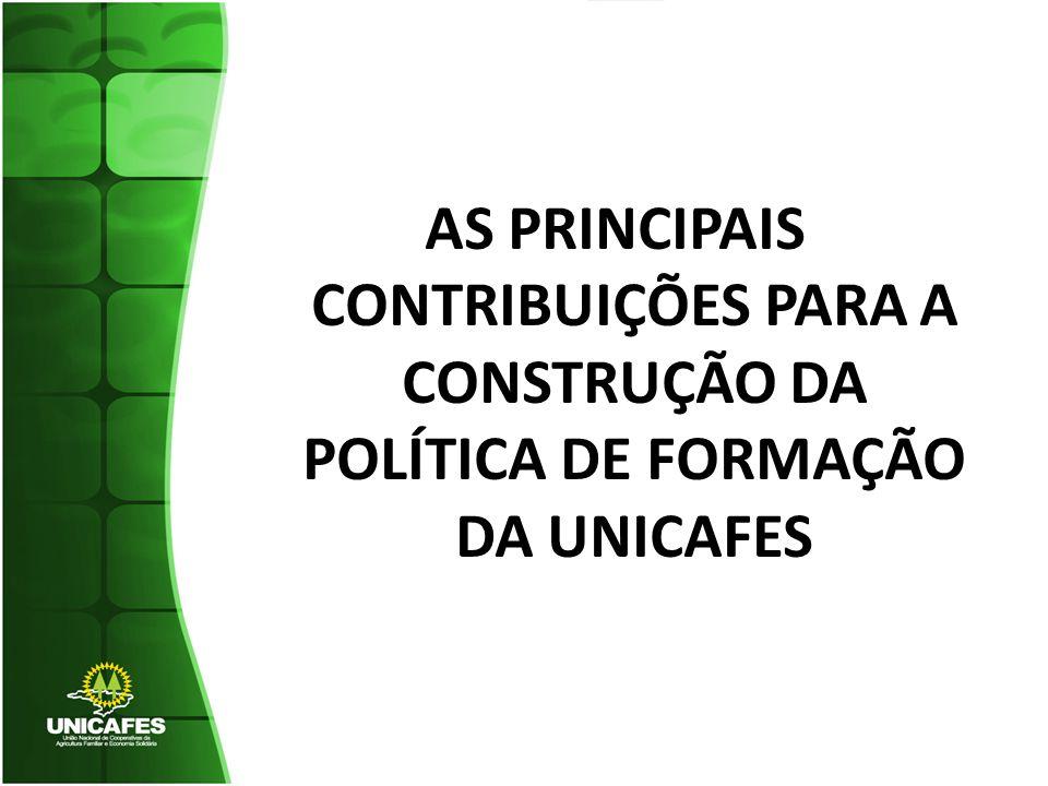 AS PRINCIPAIS CONTRIBUIÇÕES PARA A CONSTRUÇÃO DA POLÍTICA DE FORMAÇÃO DA UNICAFES