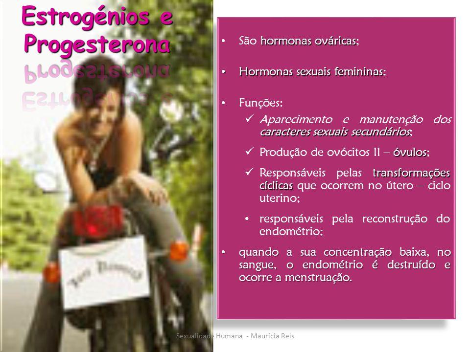 Estrogénios e Progesterona