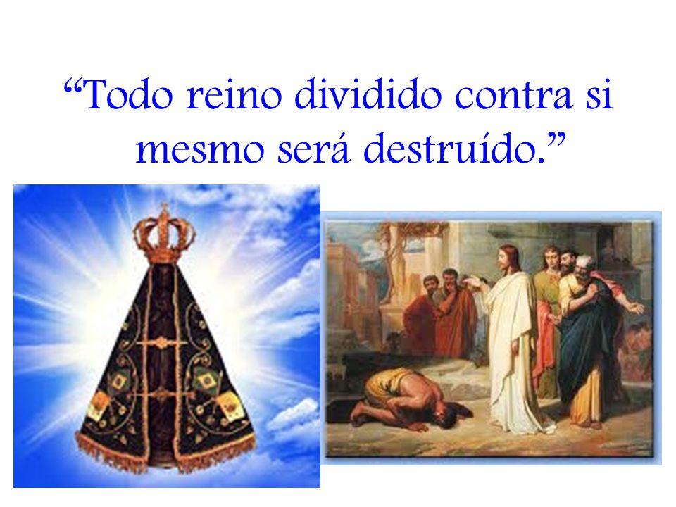 Todo reino dividido contra si mesmo será destruído.