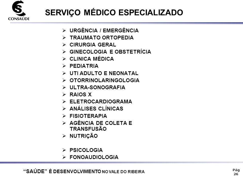 SERVIÇO MÉDICO ESPECIALIZADO
