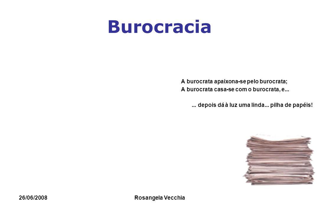 Burocracia A burocrata apaixona-se pelo burocrata;