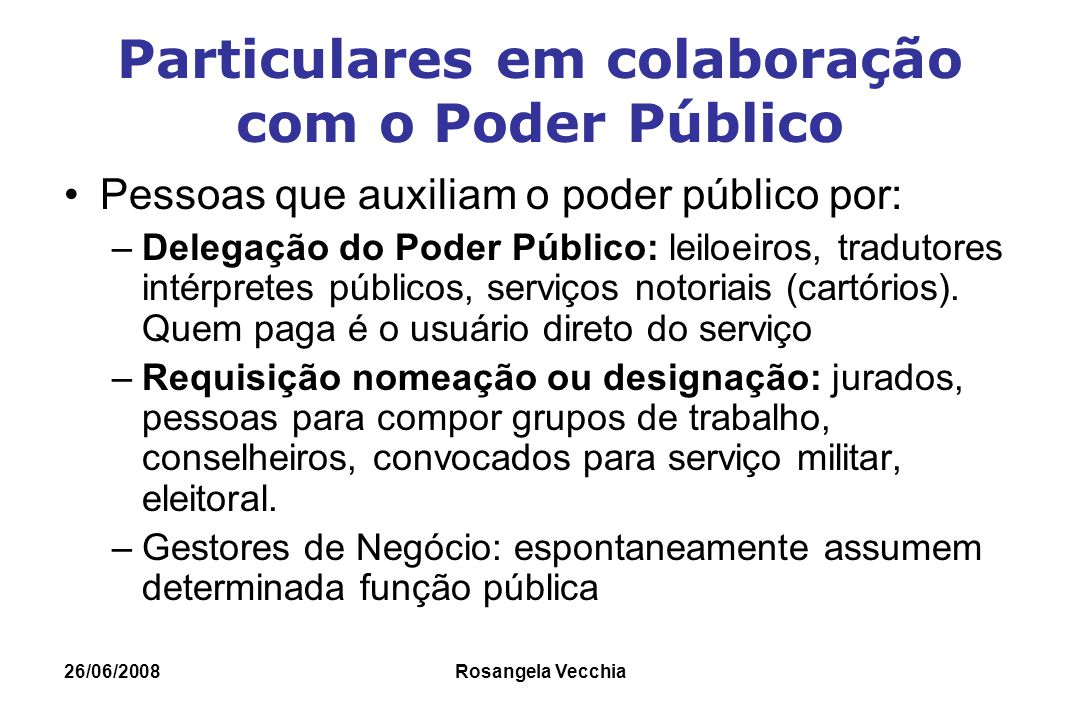 Particulares em colaboração com o Poder Público
