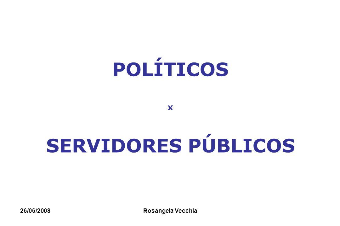 POLÍTICOS x SERVIDORES PÚBLICOS