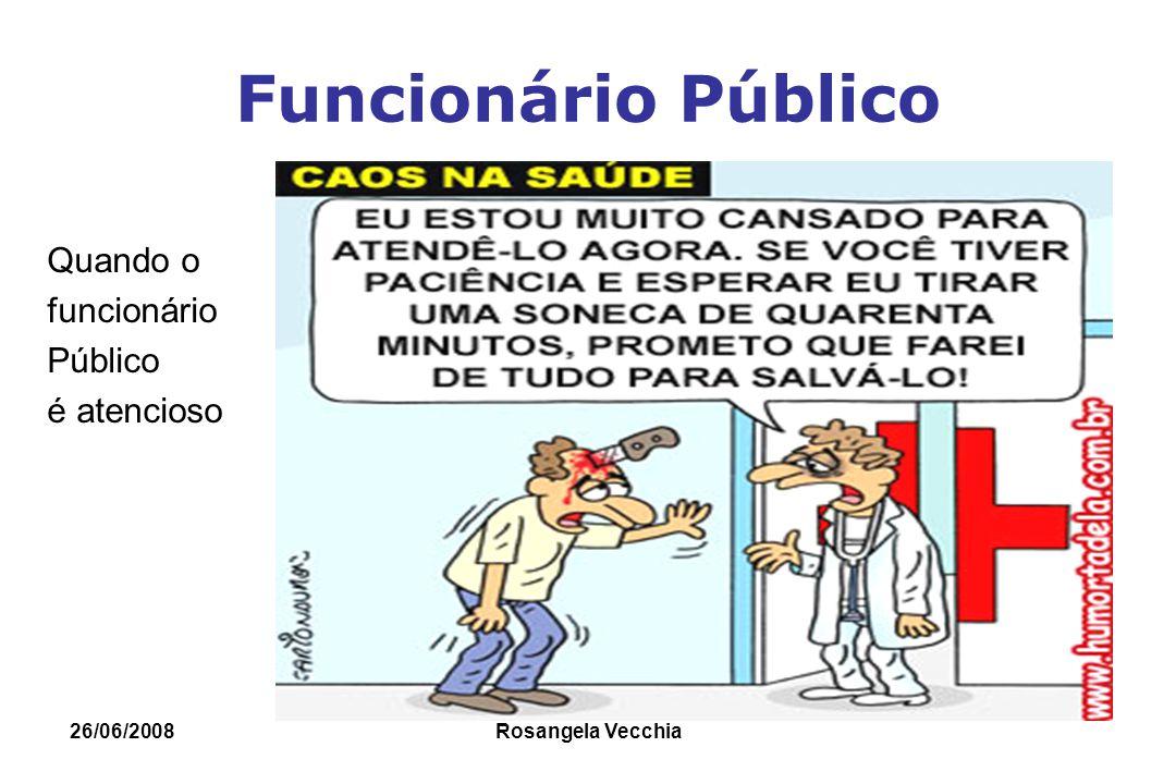 Funcionário Público Quando o funcionário Público é atencioso