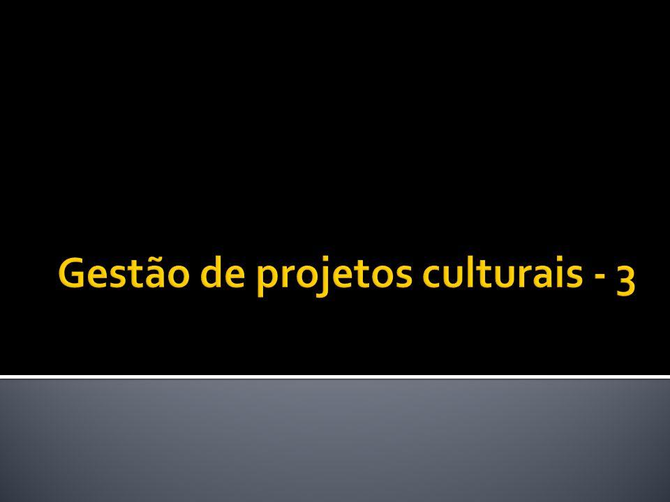 Gestão de projetos culturais - 3