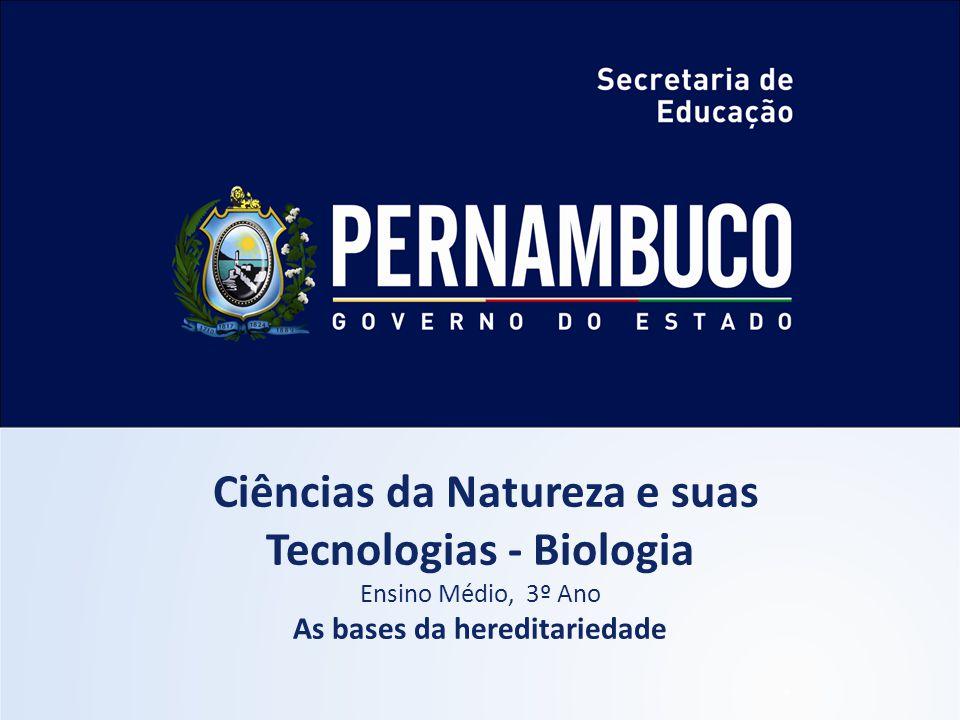 Ciências da Natureza e suas Tecnologias - Biologia