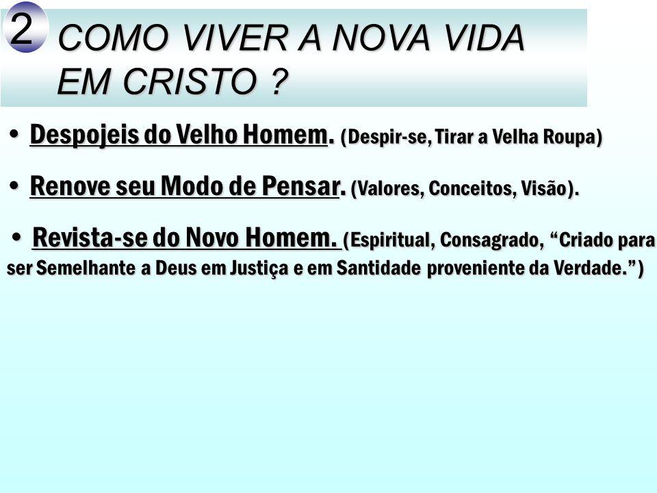 2 COMO VIVER A NOVA VIDA EM CRISTO