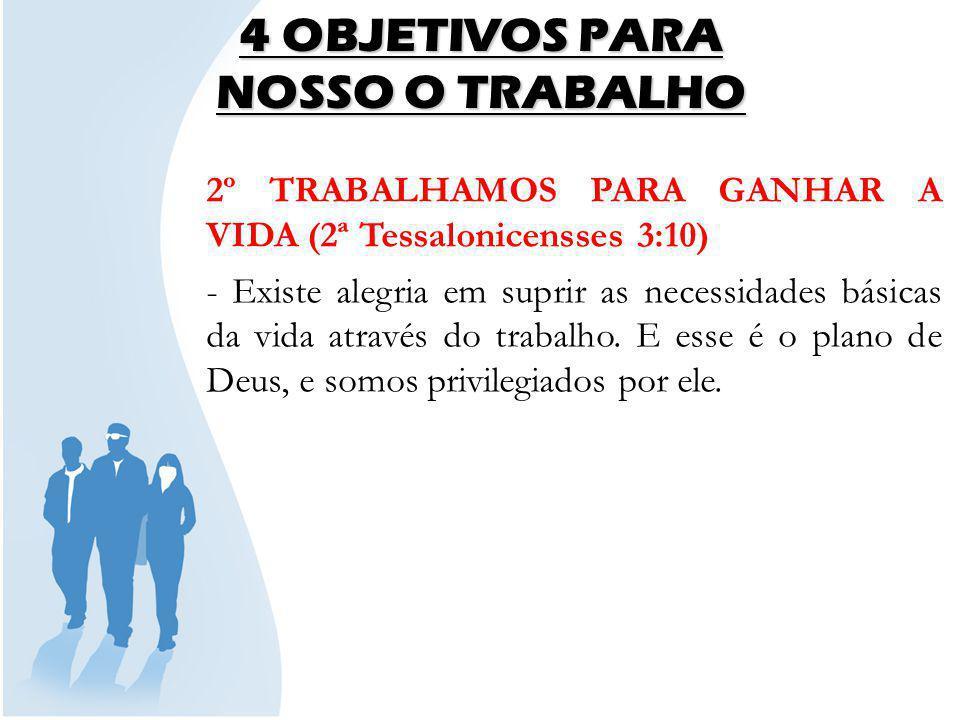 4 OBJETIVOS PARA NOSSO O TRABALHO