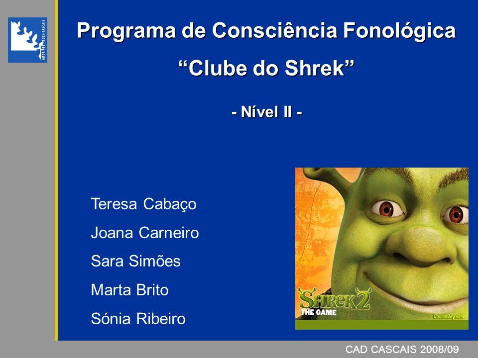 Programa de Consciência Fonológica Clube do Shrek - Nível II -