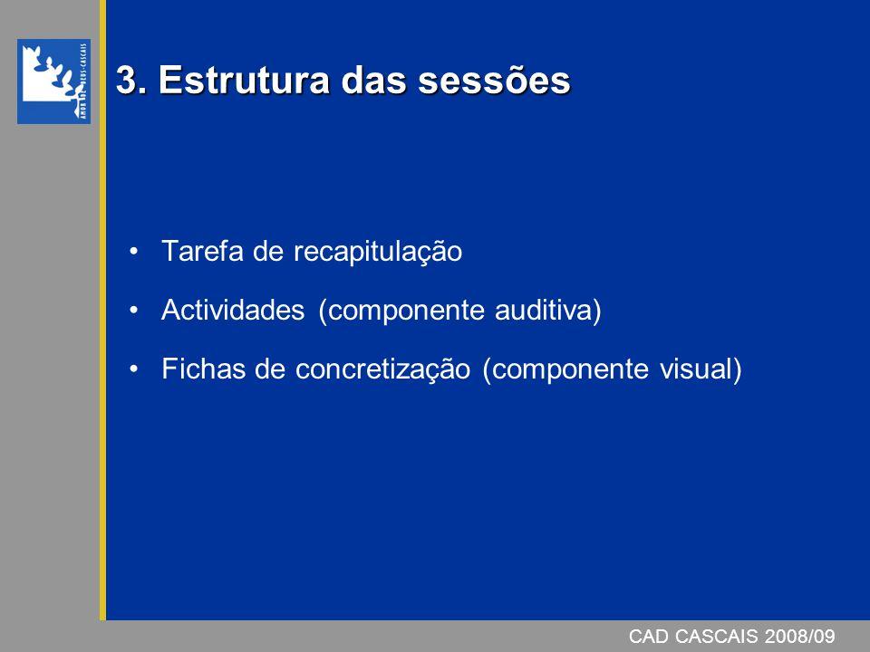 3. Estrutura das sessões Tarefa de recapitulação