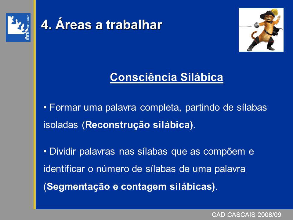4. Áreas a trabalhar Consciência Silábica