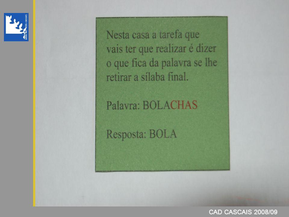 CAD CASCAIS 2008/09 CAD CASCAIS 2007/08