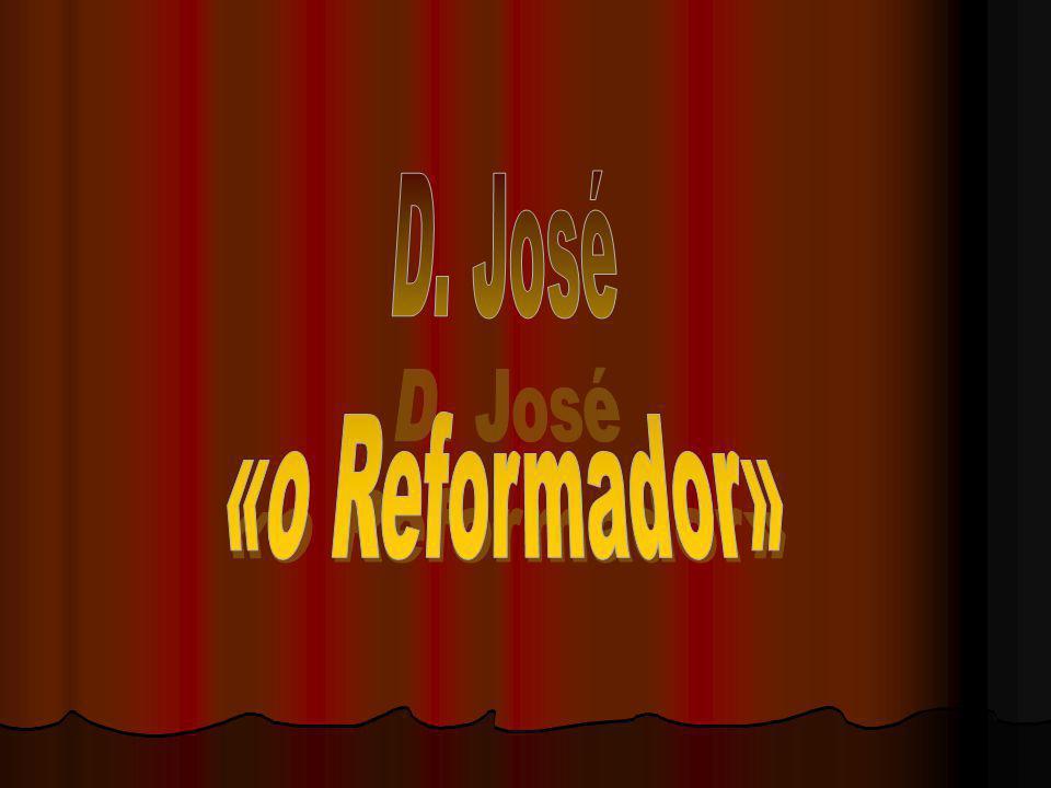 D. José «o Reformador»