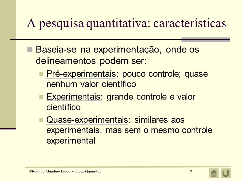 A pesquisa quantitativa: características
