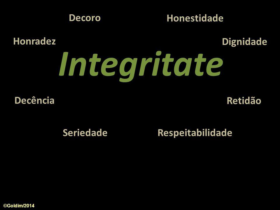 Integritate Decoro Honestidade Honradez Dignidade Decência Retidão