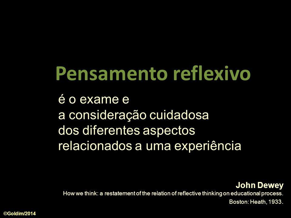 Pensamento reflexivo é o exame e a consideração cuidadosa dos diferentes aspectos relacionados a uma experiência.