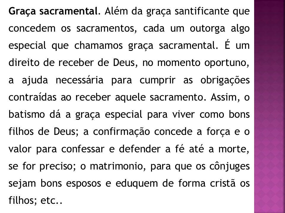 Graça sacramental.