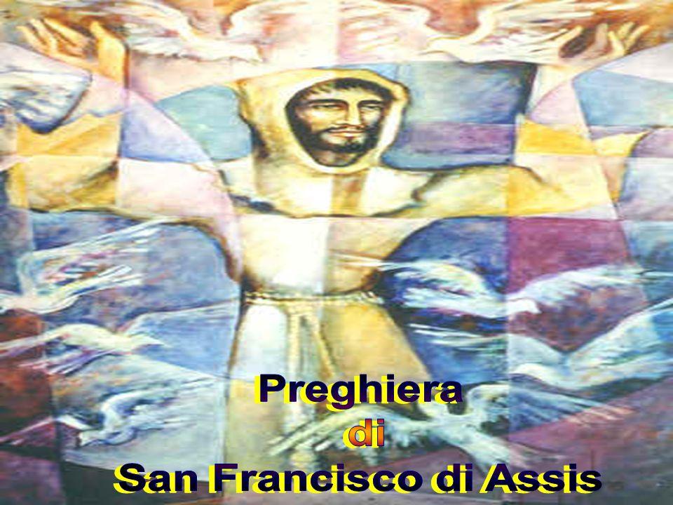 Preghiera di San Francisco di Assis