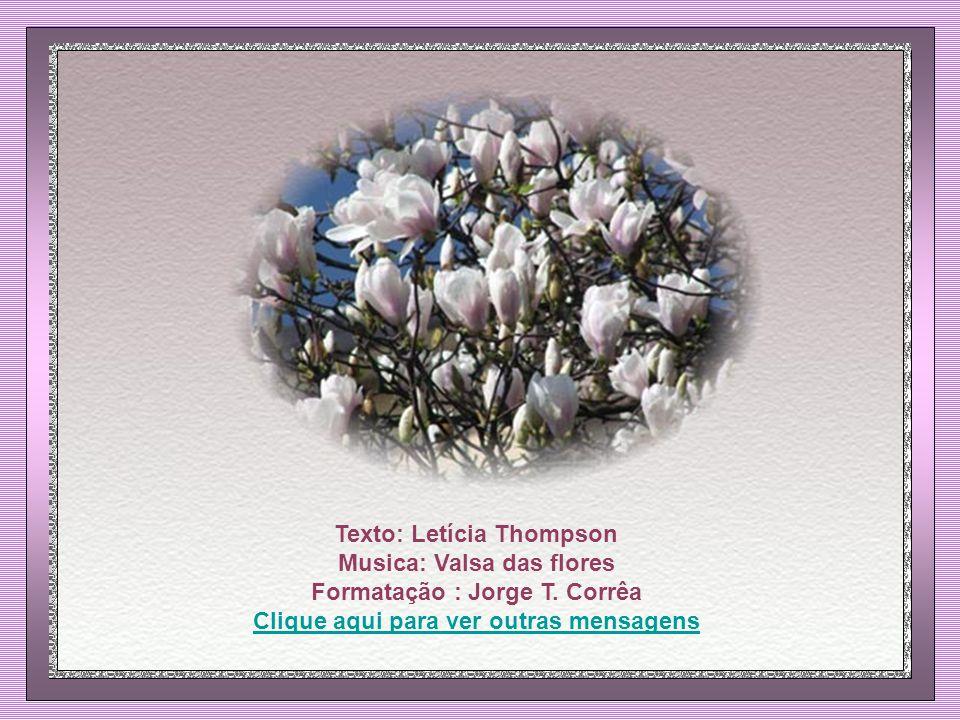 Texto: Letícia Thompson Musica: Valsa das flores