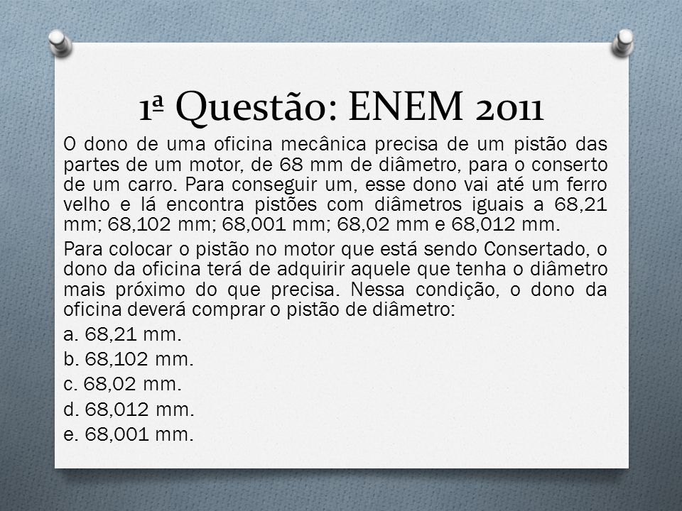 1ª Questão: ENEM 2011