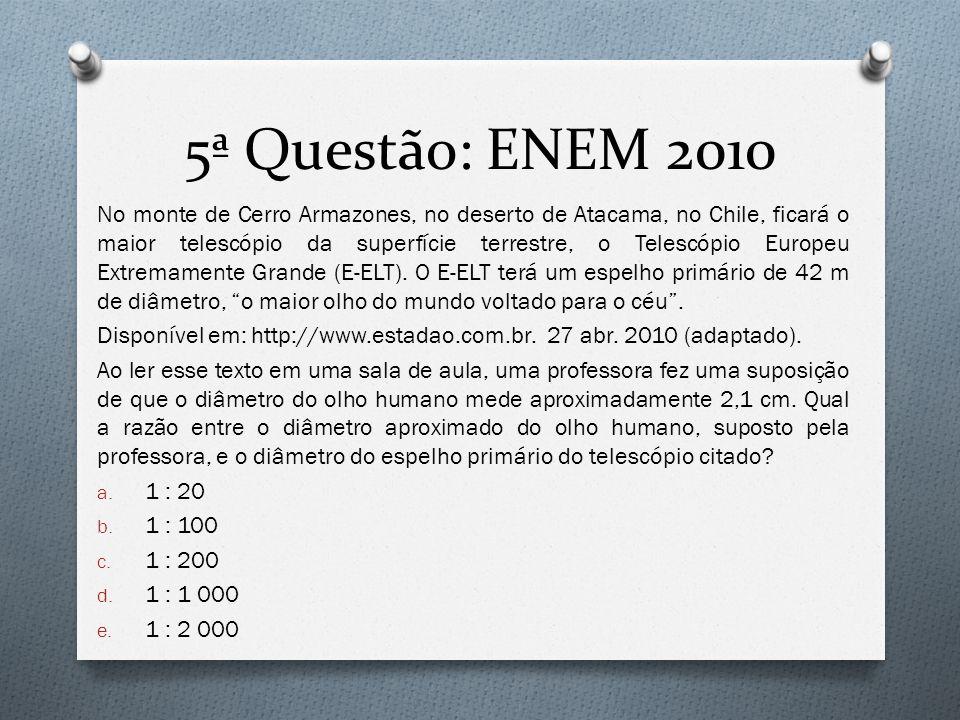 5ª Questão: ENEM 2010