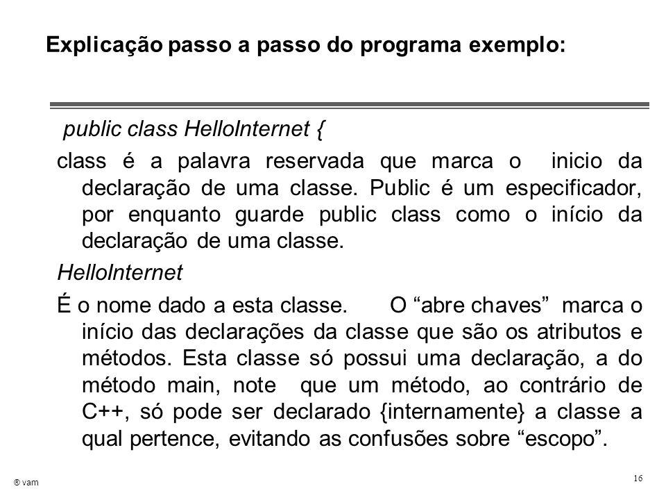 Explicação passo a passo do programa exemplo: