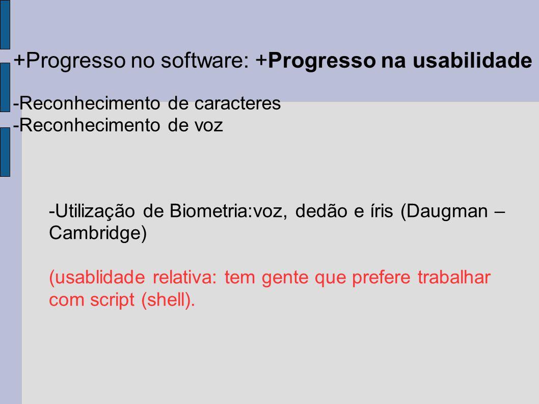 +Progresso no software: +Progresso na usabilidade