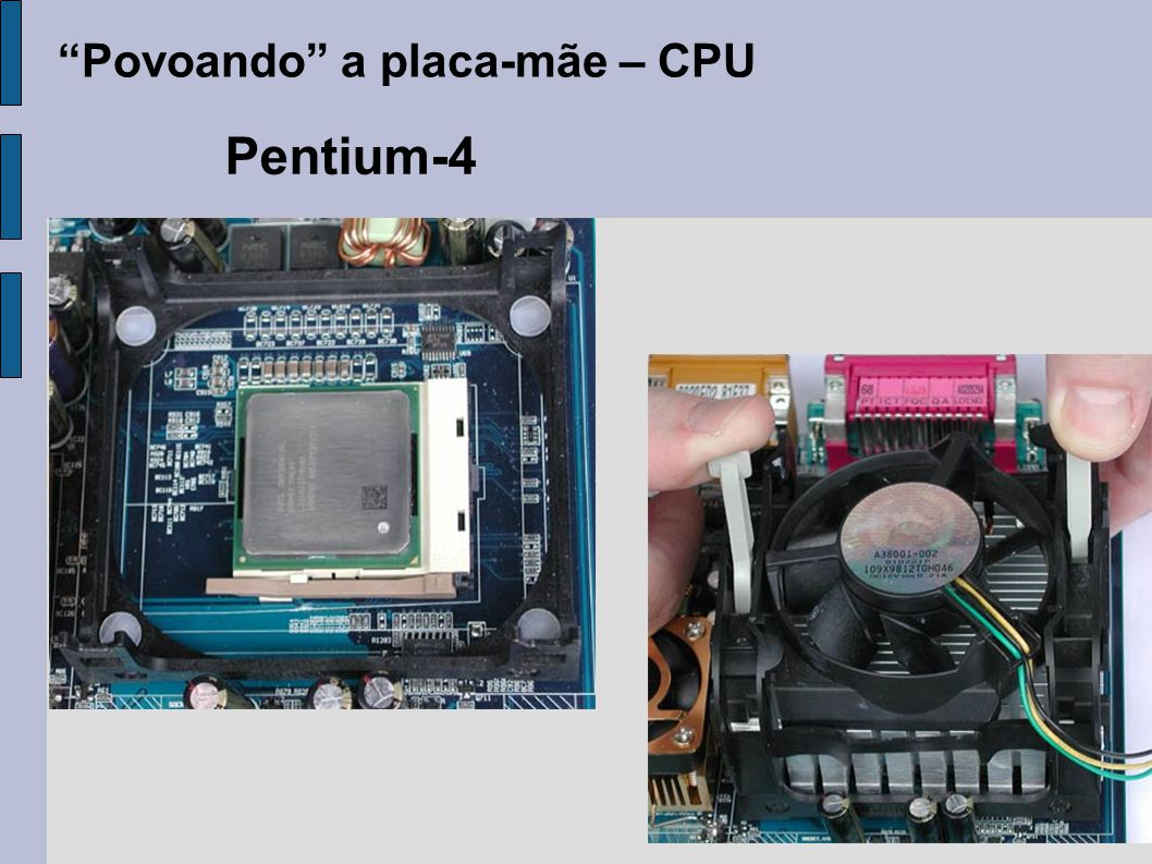 Povoando a placa-mãe – CPU