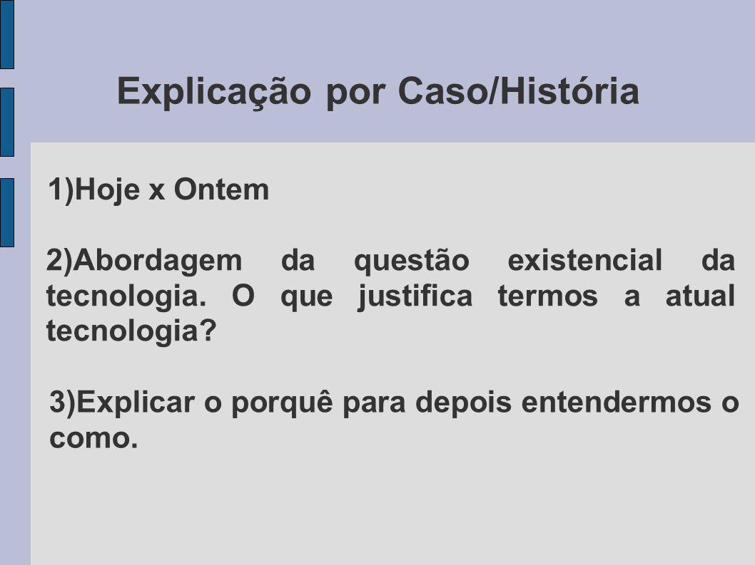 Explicação por Caso/História