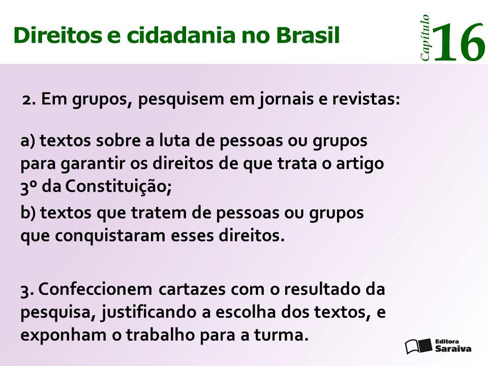14 16 Direitos e cidadania Direitos e cidadania no Brasil
