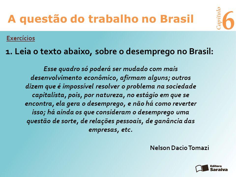 6 A questão do trabalho no Brasil 1.