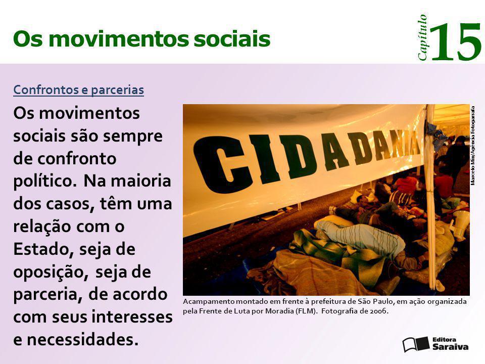 15 Os movimentos sociais. Capítulo. Confrontos e parcerias.