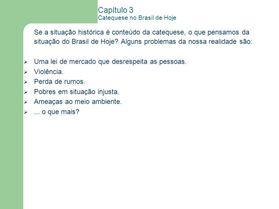 Capítulo 3 Catequese no Brasil de Hoje