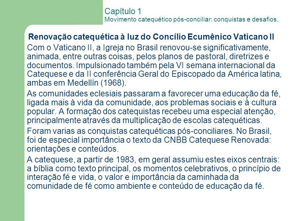 Capítulo 1 Movimento catequético pós-conciliar: conquistas e desafios.