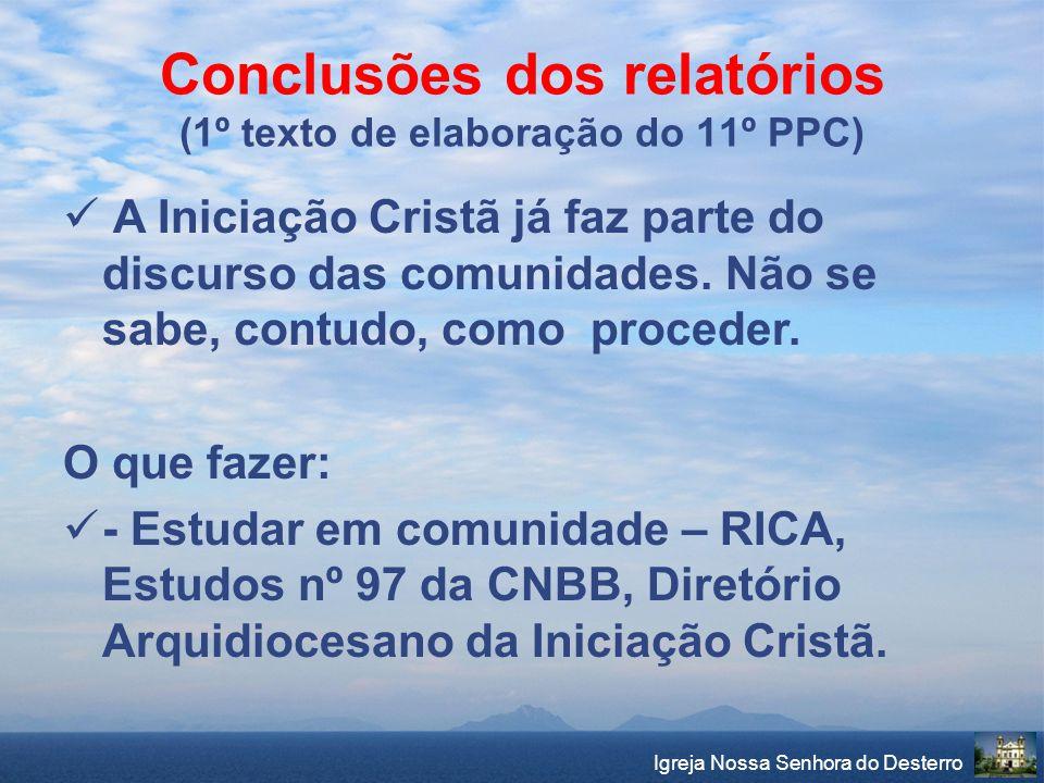 Conclusões dos relatórios (1º texto de elaboração do 11º PPC)