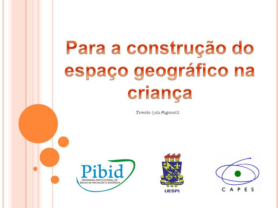 Para a construção do espaço geográfico na criança