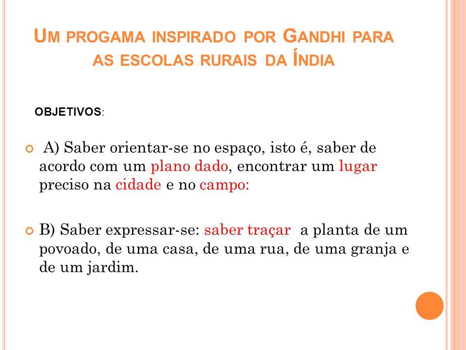 Um progama inspirado por Gandhi para as escolas rurais da Índia