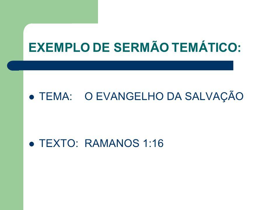 EXEMPLO DE SERMÃO TEMÁTICO: