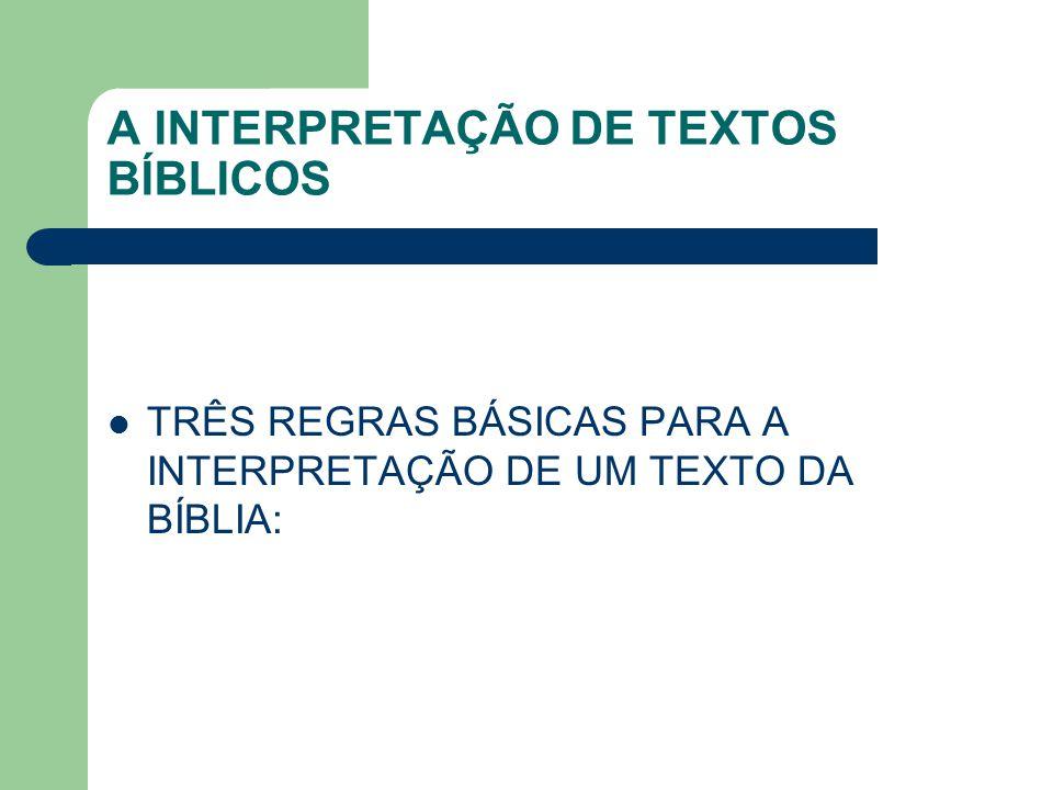 A INTERPRETAÇÃO DE TEXTOS BÍBLICOS