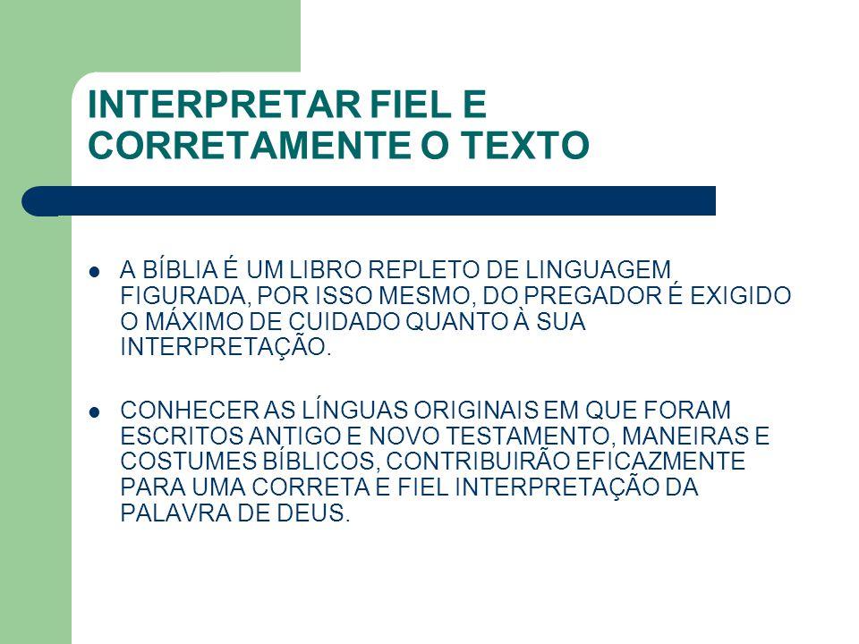 INTERPRETAR FIEL E CORRETAMENTE O TEXTO