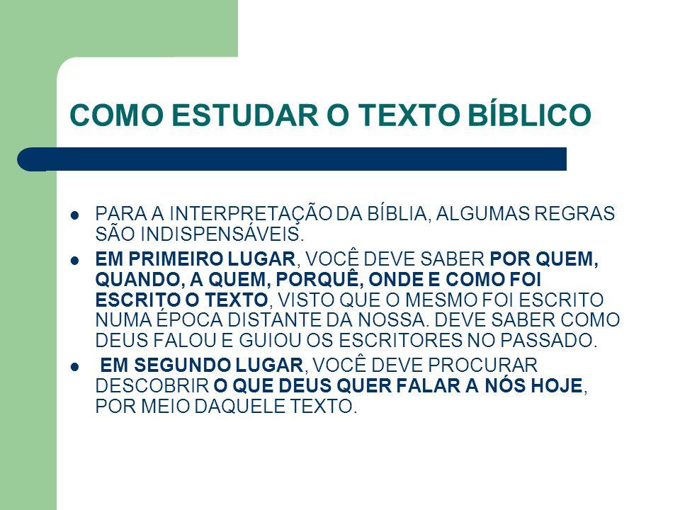 COMO ESTUDAR O TEXTO BÍBLICO