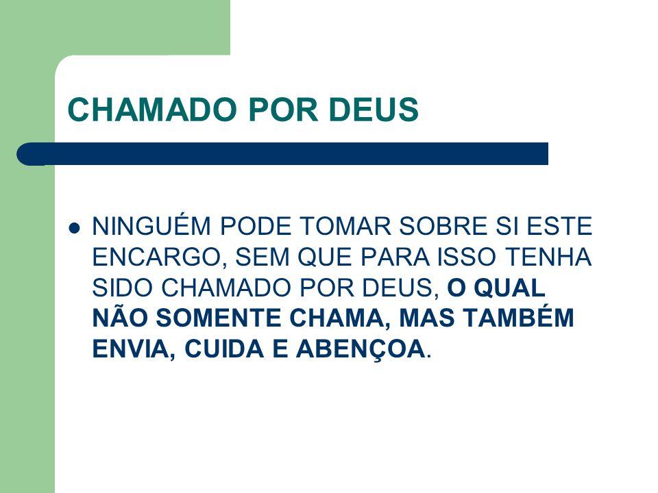 CHAMADO POR DEUS