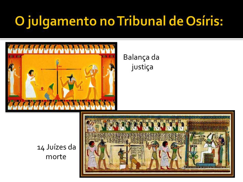 O julgamento no Tribunal de Osíris: