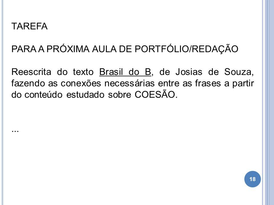 TAREFA PARA A PRÓXIMA AULA DE PORTFÓLIO/REDAÇÃO.